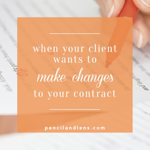 What to say when your client wants to make changes to your contract