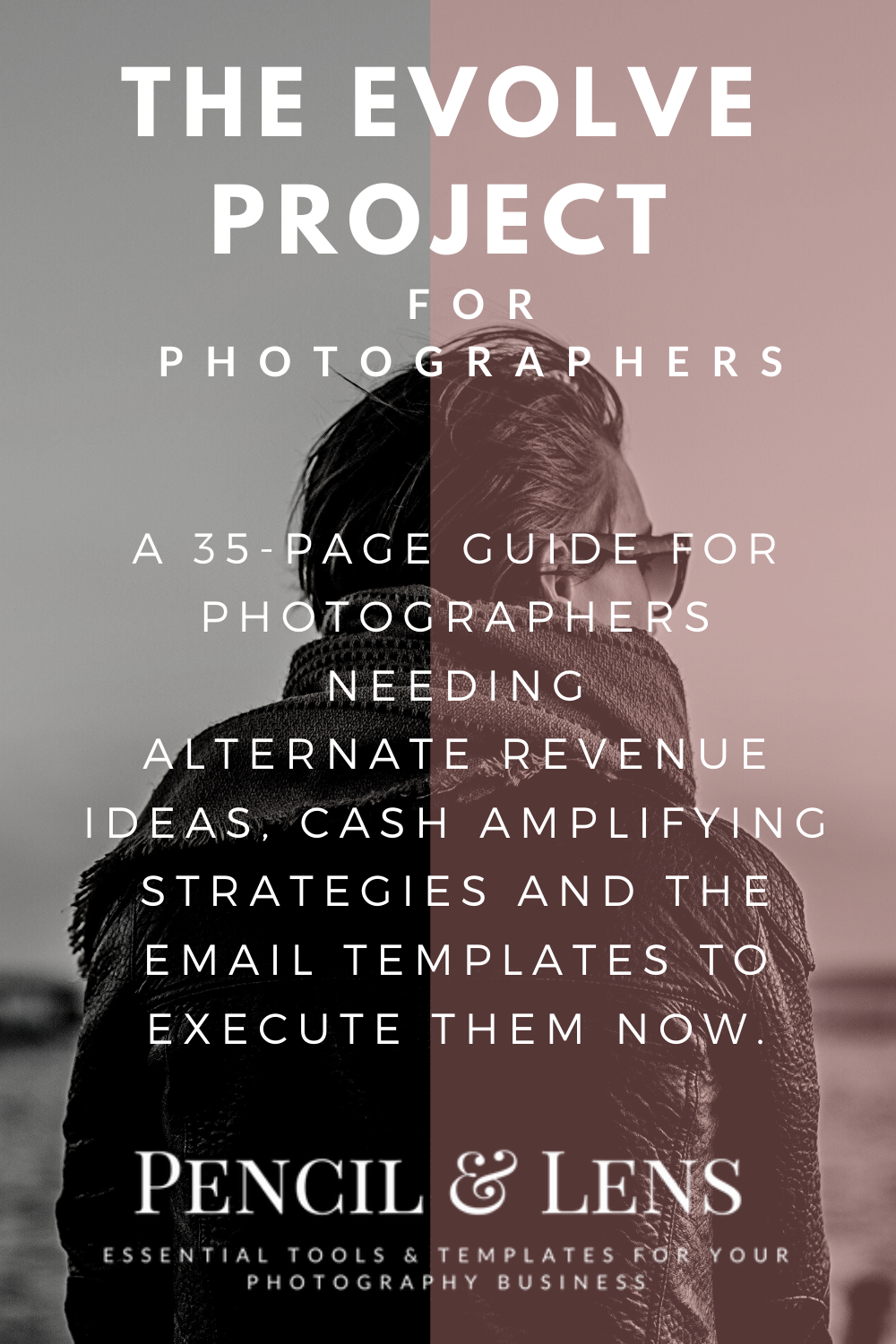 The Evolve Project Guide: Photographer's Edition