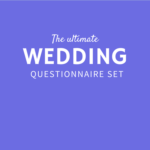 The Ultimate Wedding Questionnaire Set