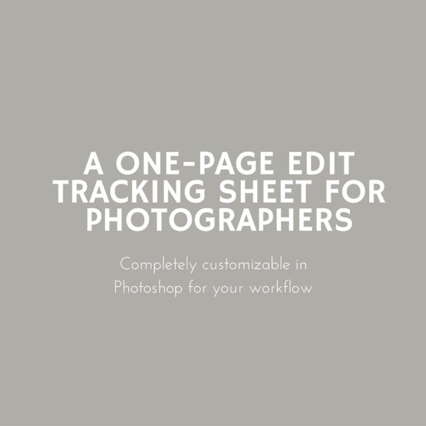 Edit-tracking sheet for photographers